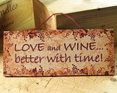 Wall Sign in Burnt Orange with Funny Wine Saying. Wine Sign. Wall Plaque. Tuscan Style. Kitchen Decor. Food. Cooking. Ready to ship.. $14.00, via Etsy.