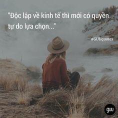 """""""Độc lập về kinh tế thì mới có quyền tự do lựa chọn..."""" - via lettlegrass #GUUquotes #guuquote #guu #vietquote #blogquote Xem thêm: http://guu.vn/tag/lua-chon"""