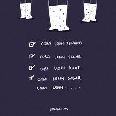 Coba lebih....📝 Tumblr Quotes, Me Quotes, Qoutes, Religion Quotes, Self Reminder, Self Love Quotes, Note To Self, Wallpaper Quotes, Islamic Quotes