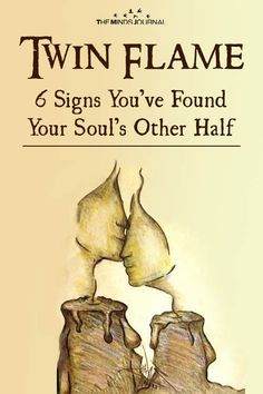 Twin Flame — 6 Signs That Tell You've Found Your Soul's Other Half - https://themindsjournal.com/twin-flame-6-signs-that-tell-youve-found-your-souls-other-half/