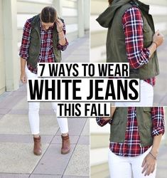 7 Ways to Wear White Jeans This Fall-don't know if I'm brave enough but will in to give it a go