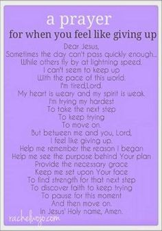 A Prayer for when you feel like giving up - Hope for the Broken Hearted - FB Blog ❤
