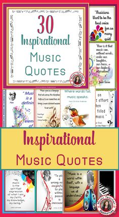 Music Quotes!  30 Beautiful inspirational music quotes. Display in your music classroom or frame/laminate as a gift for students!    ♫ CLICK to preview or save for later!  ♫