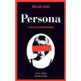 persona https://alexmotamots.wordpress.com/2015/04/06/persona-les-visages-de-victoria-bergman-1-erik-axl-sund