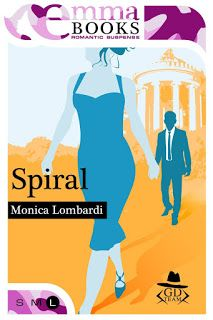 "Insaziabili Letture: Anteprima: ""SPIRAL"" di Monica Lombardi"