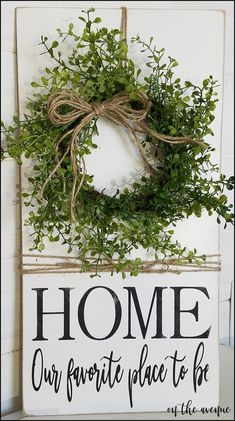Sign is 20 Tall x 10 Wide Painted Antique White with distressed edges Black Stippled (Painted) lettering Jute rope tied around the sign Boxwood Wreath attached to the top of the sign with Jute Rustic Farmhouse Jute Bow on wreath Sign is 20 Diy Signs, Home Signs, Home Wooden Signs, Farmhouse Signs, Rustic Farmhouse, Farmhouse Ideas, French Farmhouse, Home Decor Accessories, Decorative Accessories