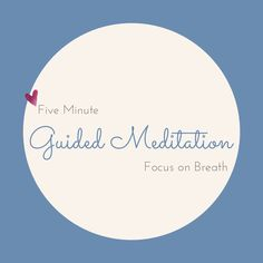Guided meditation and mindfulness