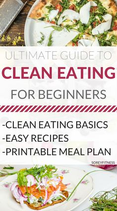 Clean Eating for Beginners - Printable Eat Clean Meal Plan - Clean Eating Recipes - Tosca Reno Eat Clean Diet - Food Lists - Eating Clean on a Budget - Reading Food Labels - Clean Eating for Weight Loss - Weight Loss Meal Plan - #CleanEating #CleanEatingR