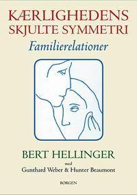 KÆRLIGHEDENS SKJULTE SYMMETRI af Bert Hellinger. Når der er uorden i familien påvirker det alle medlemmer, og vi trækker det med ind i vores voksne liv.  Det er grundbogen familieopstillinger. En klog og nødvendig bog.