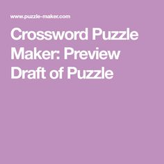 Crossword Puzzle Maker: Preview Draft of Puzzle