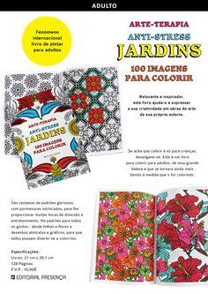 Arte-Terapia Anti-Stress - Jardins – 100 imagens para colorir