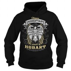 HOBART HOBARTBIRTHDAY HOBARTYEAR HOBARTHOODIE HOBARTNAME HOBARTHOODIES  TSHIRT FOR YOU