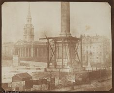 Nelson's Column Under Construction in Trafalgar Square - April 1844 by Henry Fox Talbot Framed Photographic Print Magnolia Box Size: Extra Large Louis Daguerre, Trafalgar Square, London History, British History, Art History, Henry Fox Talbot, Nelson's Column, Watercolor On Wood, Louvre
