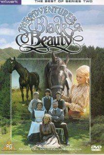 Adventures of Black Beauty TV series (1972-1974)  I loved this so much ...but White Horses was my favourite.