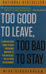 Stuck in a relationship rut? Can't decide if you're going to stay or leave? This book will help. :)