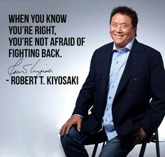 When you know you're right, you're not afraid of fighting back.