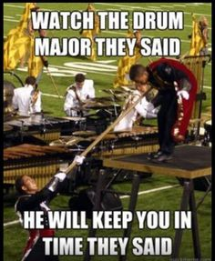 "Bahahaha (courtesy of ""Drum Corps Memes"" on FB)"