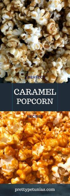 Great caramel popcorn recipes www.prettypetunias.com