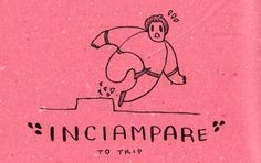 Learning Italian Language ~ Inciampare (to trip) IFHN