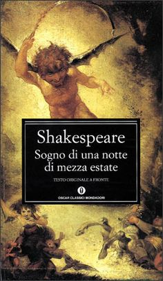 Sogno di una notte di mezza estate - William Shakespeare