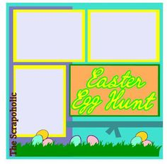 Layout Sketch {2016} #09 Easter Egg Hunt. This is also a digital cutting file comes with all the peices you need to create this adorable scrapbook page. SVG MTC SCAL Cutting Digital File Free! Tracable B&W and Color JPEGS