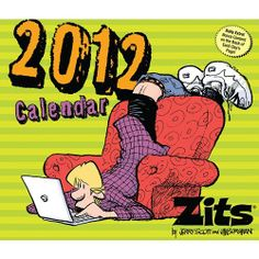 "Zits Page-A-day Box / Desk / Tear-Off Calendar 2012 by Zits Calendar. $49.96. Format: Desk/Box/ Page-A-Day Size: 6.25 "" x  5.25""  Grid Size: X-Large Rectangle Binding: Adhesive Time Span: 365-day combined Publisher: Andrews McMeel Comically exploring insecurities, societal pressures, and just plain teenage goofiness, Zits follows sixteen-year-old Jeremy Duncan as he learns to navigate residential bi-ways and high-school hallways and the parentals, a.k.a. Connie and Walt Dunca..."