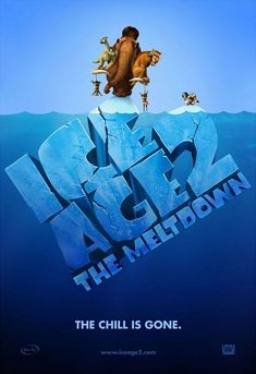 Ice Age 2: The Meltdown Movie (2006) The chill is gone.