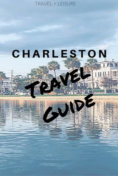 Discover Travel + Leisure's exclusive Charleston travel guide, complete with restaurants, hotels, and things to do!