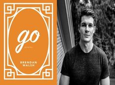 My interview with Brendan Walsh, author of the poetry collection GO.