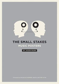 The Small Stake Music Posters - Jason Munn Recently bought this to add to my library. Defiantly a great investment.