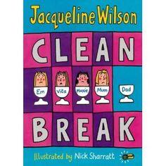 Clean Break by Jacqueline Wilson