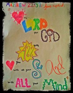 Scripture memory - having them create a graphic display of verse.