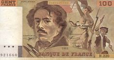 France currency 100 French Francs banknote of Eugene Delacroix - Liberty Leading the People, issued by the Bank of France - Banque de France. French Franc, Liberty Leading The People, Back To The 80's, Show Me The Money, World Coins, History Facts, Funny Kids, Funny Posts, Childhood Memories