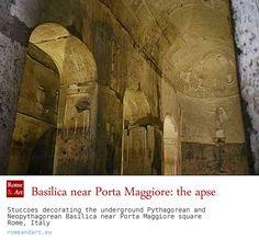 The neo-Pythagorean Basilica of Porta Maggiore ... http://www.romeandart.eu/en/art-neo-pythagorean.html