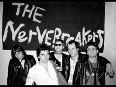 The Nervebreakers - My Girlfriend is a Rock | ~(These guys got to open for the Ramones, the Sex Pistols, The Clash, The Police, Johnny Thunders,... hmmm, trying to remember who else?  Of course they headlined their fair share of gigs too.  Great band)~