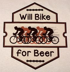 Will Bike for Beer - Fun Bicycle T-shirts - Men's SM-XXL
