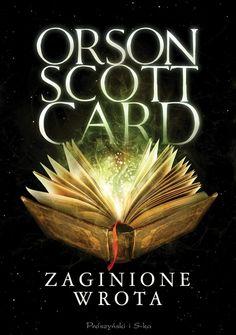 Zaginione wrota Orson Scott Card, Self Publishing, Books, Movie Posters, Cards, Movies, Livros, Films, Film Poster