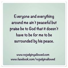Thank you God. Your peace is so necessary!