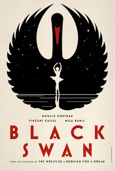 """Poster art for Darren Aronofsky's """"Black Swan,"""" which was a fairly amazing movie.  I love the 1960s styling of this poster, as well as the fact that the swan totally looks like the Rebel Alliance's logo from Star Wars.      Star Wars and Ballet. YES."""
