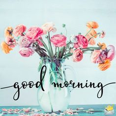 Good Morning Handsome, Good Morning Beautiful Quotes, Morning Quotes For Him, Good Morning Images Hd, Morning Greetings Quotes, Good Morning Picture, Good Morning Flowers, Good Morning Messages, Morning Pictures