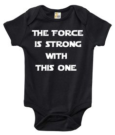 Star Wars The Force Is Strong With This One One-piece Baby Bodysuit