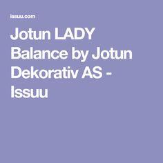 Jotun LADY Balance by Jotun Dekorativ AS - Issuu