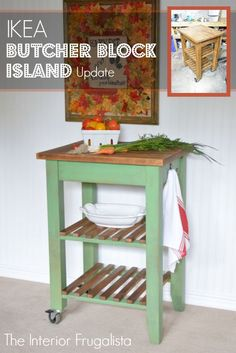 Another Ikea Kitchen Cart / Butcher Block Kitchen Island Makeover - Upcycled diy Crafts Ikea Butcher Block Island, Kitchen Island Cart Ikea, Butcher Block Kitchen Cart, Kitchen Island Makeover, Butcher Blocks, Kitchen Carts, Kitchen Islands, Kitchen Tips, Green Furniture