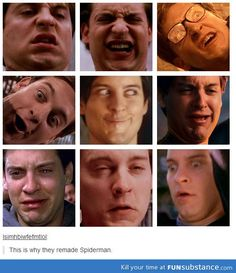 The old Spiderman movies will always and forever be my favorites, but this is too funny to not repin.
