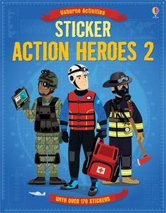 """Sticker action heroes 2"" at Usborne Books at Home Organisers. firefighters, paramedics and commandos are amongst the real-life action heroes featured. http://org.usbornebooksathome.co.uk/bookskidslove-co-uk/catalogue/catalogue.aspx?cat=1&area=SD&subcat=SBSD&id=9086"