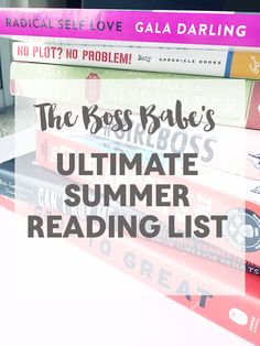 The Boss Babe's Ultimate Summer Reading List