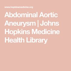 Abdominal Aortic Aneurysm | Johns Hopkins Medicine Health Library