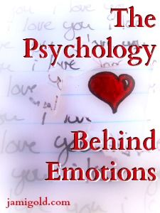 The Psychology of Emotions — Guest: Kassandra Lamb   Jami Gold, Paranormal Author