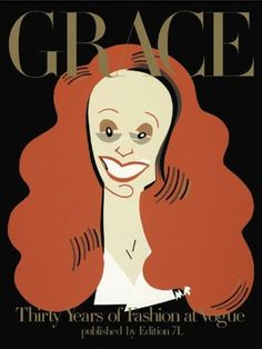Grace Coddington-- a legend in the Fashion world.