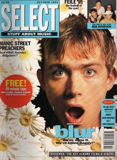 What's better: Damon Albarn having a Drew Barrymore moment with those daisies, or the sound of that free tape that came with the October 1991 issue of Select?